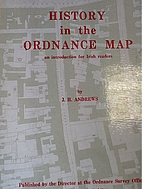 History in the Ordnance Map: An Introduction…