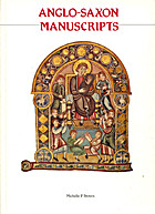 Anglo-Saxon Manuscripts by Michelle P. Brown