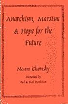 Anarchism, Marxism and Hope for the Future…