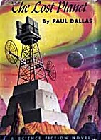 The Lost Planet by Paul Dallas