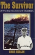 The Survivor: The True Story of the Sinking…