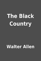 The Black Country by Walter Allen