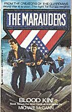 Blood Kin (The Marauders, No 2) by Michael…