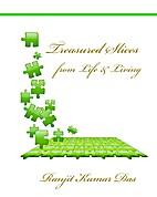 Treasured Slices from Life and Living by…
