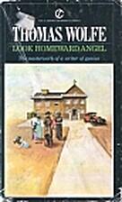 Look Homeward, Angel: The Adventures of…