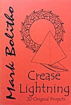 Crease Lightning by Mark Bolitho