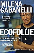 EcoFollie by Milena Gabanelli