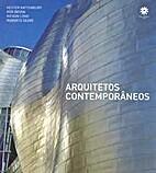 Arquitetos Contemporâneos by Roberto Segre