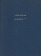 Openbaar Kunstbezit - 1e jaargang 1957 - by…