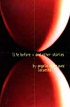 Life before X and other stories by Angelo…