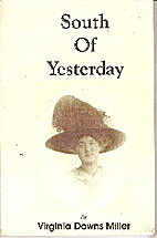 South of yesterday: The memoirs of Francis…