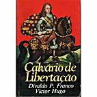 Calvário de Libertação by Victor Hugo