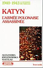 Katyn : l'armée polonaise assassinée by…