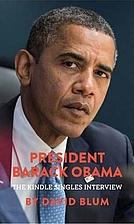 President Barack Obama: The Kindle Singles…