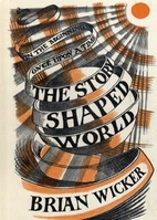 The Story-Shaped World: Fiction and…