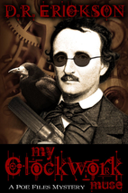 My Clockwork Muse (The Poe Files Mysteries)…