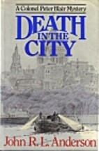 Death in the City by J. R. L. Anderson