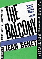 The balcony: a play by Jean Genet