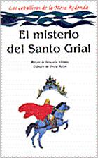 El Misterio del Santo Grial by Graciela…