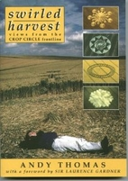 Swirled Harvest: Views from Crop Circle…
