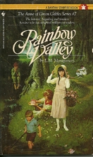 Rainbow Valley by L.M. Montgomery