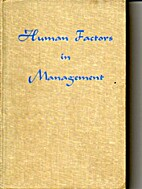 Human Factors in Management by Schuyler Dean…