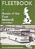 Buses of the East Midlands (Fleetbook) by A.…