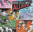 Allies by Crosby, Stills & Nash