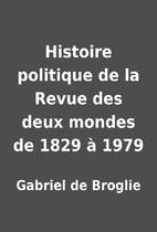 Histoire politique de la Revue des deux…