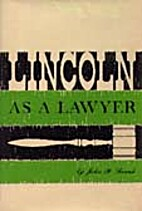 Lincoln as a lawyer by John P. Frank