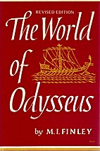 The World of Odysseus by M. I. Finley