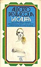 La califfa by Alberto Bevilacqua