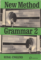 New Method Grammar 2 by Östen Rudal