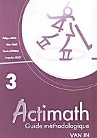 Actimath 3 - Guide Méthodologique by…