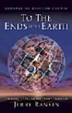 To the Ends of the Earth (Empowering kingdom…
