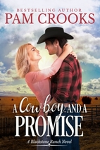 A Cowboy and a Promise by Pam Crooks