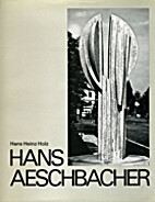 Hans Aeschbacher (Plastic Arts of the…