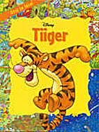 Tiiger : otsi ja leia! by Walt Disney…