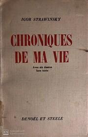 Chroniques de ma vie, vol. I – tekijä:…