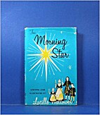 The Morning Star by Lucille Wallower