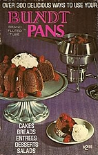 Over 300 Ways to Use Your Bundt Brand Fluted…