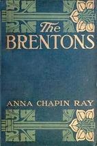 The Brentons by Anna Chapin Ray