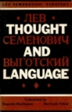 Thought and Language by Lev S. Vygotsky