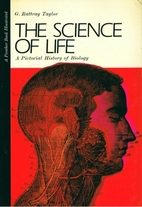 The science of life; a picture history of…