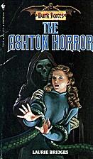 The Ashton Horror by Laurie Bridges
