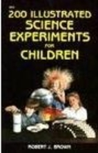 200 Illustrated Science Experiments for…