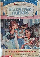 Kate's Sleepover Disaster by Susan Saunders