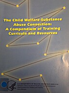 The Child Welfare-Substance Abuse…