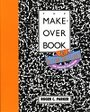 The Makeover Book: 101 Design Solutions for Desktop Publishing - Roger C. Parker