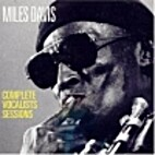 Miles Davis Complete Vocalists Sessions by…